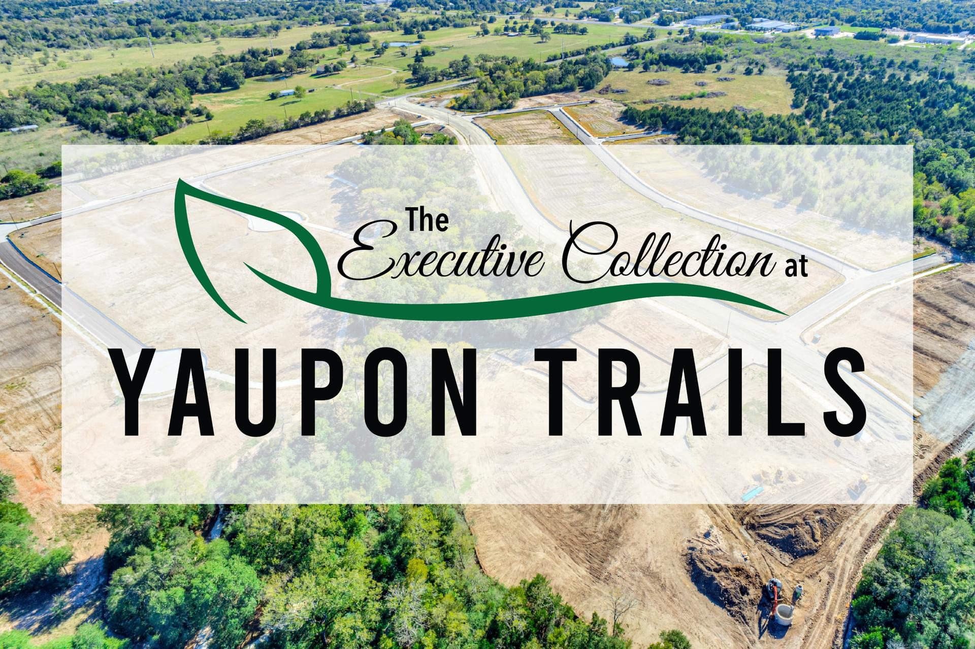 The Executive Collection at Yaupon Trails New Homes in Bryan, TX